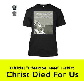 T-Shirt - Christ Died For Us