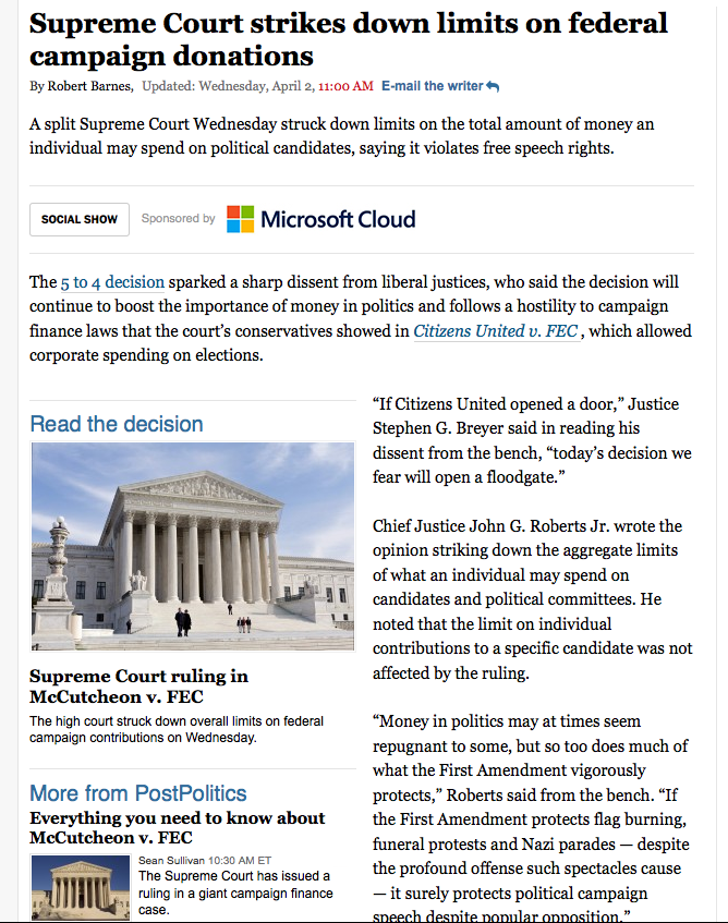 http://www.washingtonpost.com/politics/supreme-court-strikes-down-limits-on-federal-campaign-donations/2014/04/02/54e16c30-ba74-11e3-9a05-c739f29ccb08_story.html?hpid=z1