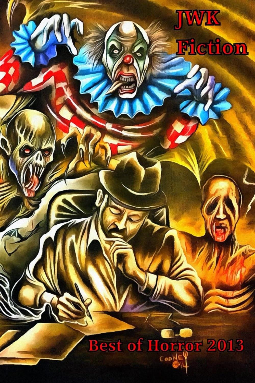 JWK Fiction Best of Horror 2013