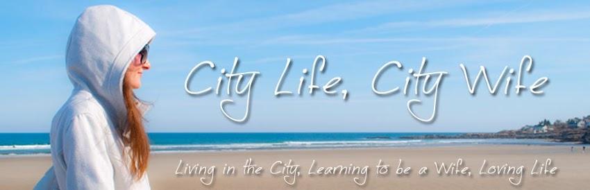 City Life, City Wife