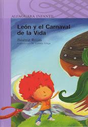 LEON Y EL CARNAVAL DE LA VIDA