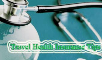 Travel Health Insurance Tips