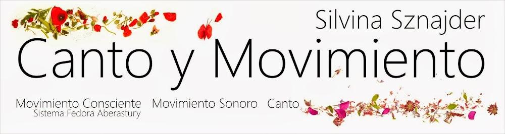 Canto y movimiento - Silvina Sznajder