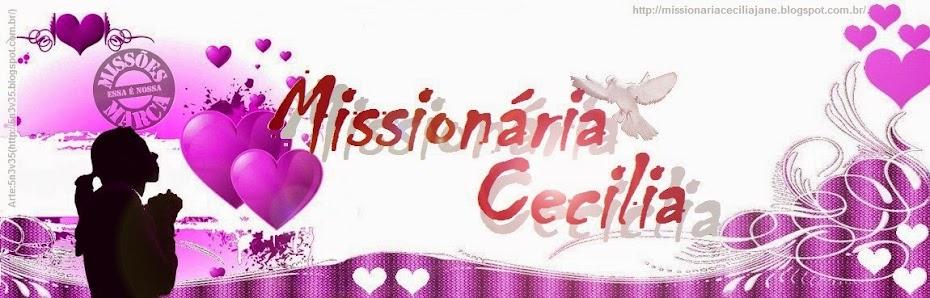 ღ¸.•Missionária Cecília Jane ღ¸.•