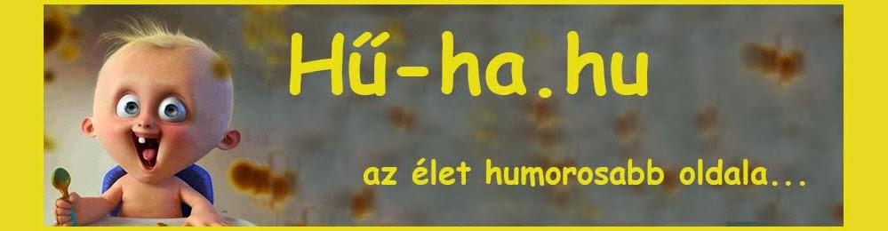 Hű-ha.hu - Az élet humorosabb oldala...