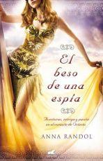 Libro El beso de una espía. Anna Randol
