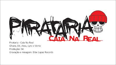 #RapBR - Pirataria - Caia Na Real