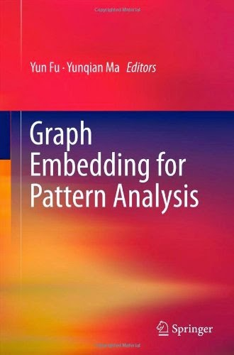 http://www.kingcheapebooks.com/2015/01/graph-embedding-for-pattern-analysis.html