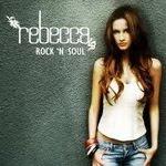 Rebecca Reijman - Rock 'N Soul