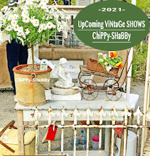 UpComing *2021* ChiPPy-SHaBBy Shows/Events in Illinois & Wisconsin...