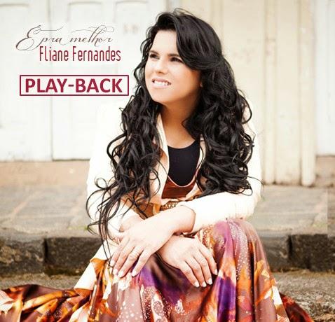 Eliane Fernandes - � Pra Melhor - Playback
