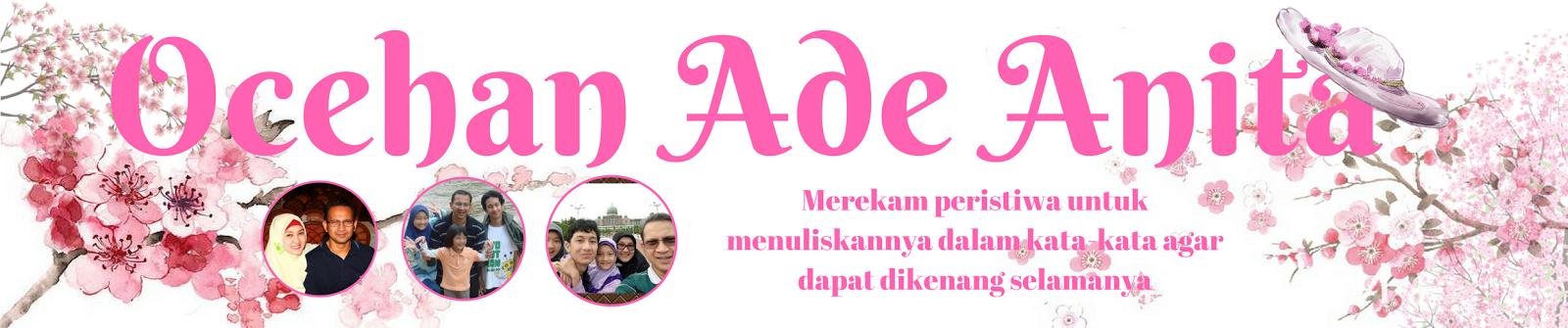 Ocehan Ade Anita