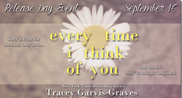 "Happy Release Day to ""Every Time I Think of You"" by Tracey Garvis-Graves"