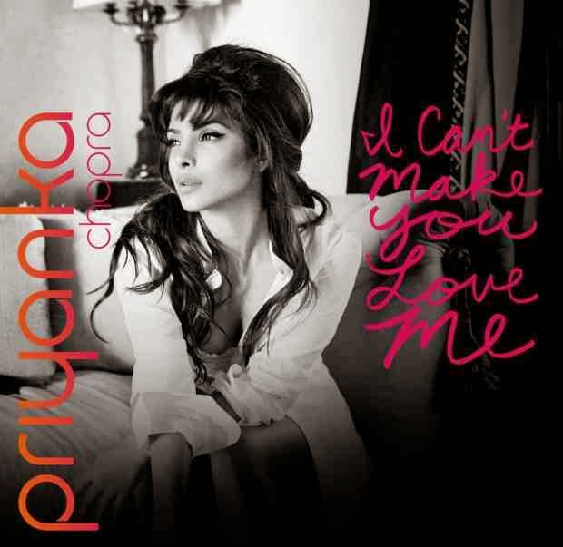 I Can't Make You Love Me – Priyanka Chopra (2014): Indipop MP3
