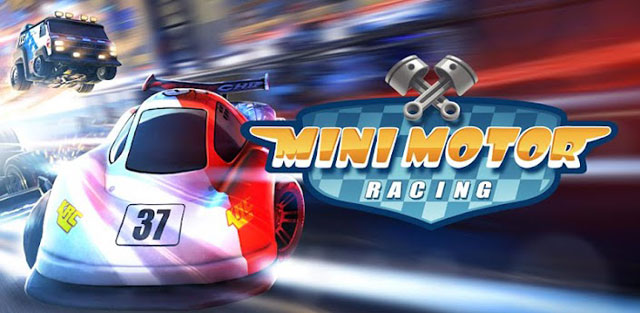 Juegos Android Mini Motor Racing
