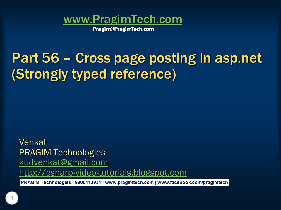 ... tutorial: Part 56 – Cross page posting in asp.net (Strongly typed