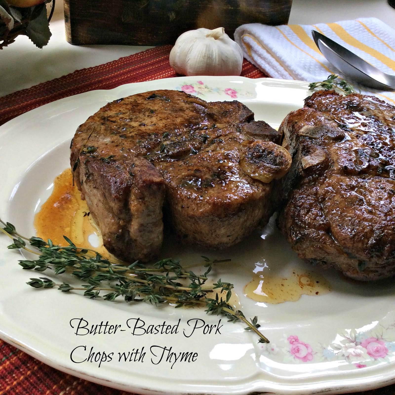 Pan seared thick bone-in pork chops get bathed in lots of butter and ...