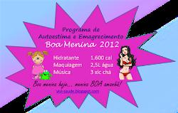 Programa Boa Menina 2012. Eu participo!