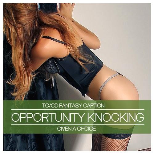 http://misstresssimone.blogspot.com/2014/03/opportunity-knocking-given-choice.html
