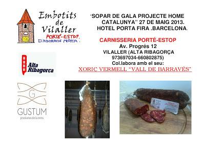 """Sopar de Gala Projecte Home Catalunya 2013. Porté-Estop de Vilaller (Alta Ribagorça) participa amb el seu """"xoriç vermell Vall de Barravés"""""""