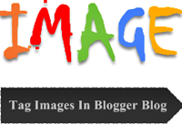 How To Tag Images In Blogger Blog To Drive Traffic?