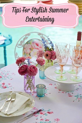 Tips For Stylish Summer Entertaining!