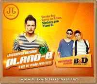 Jaime Jr Part. Bruninho e Davi - Plano B