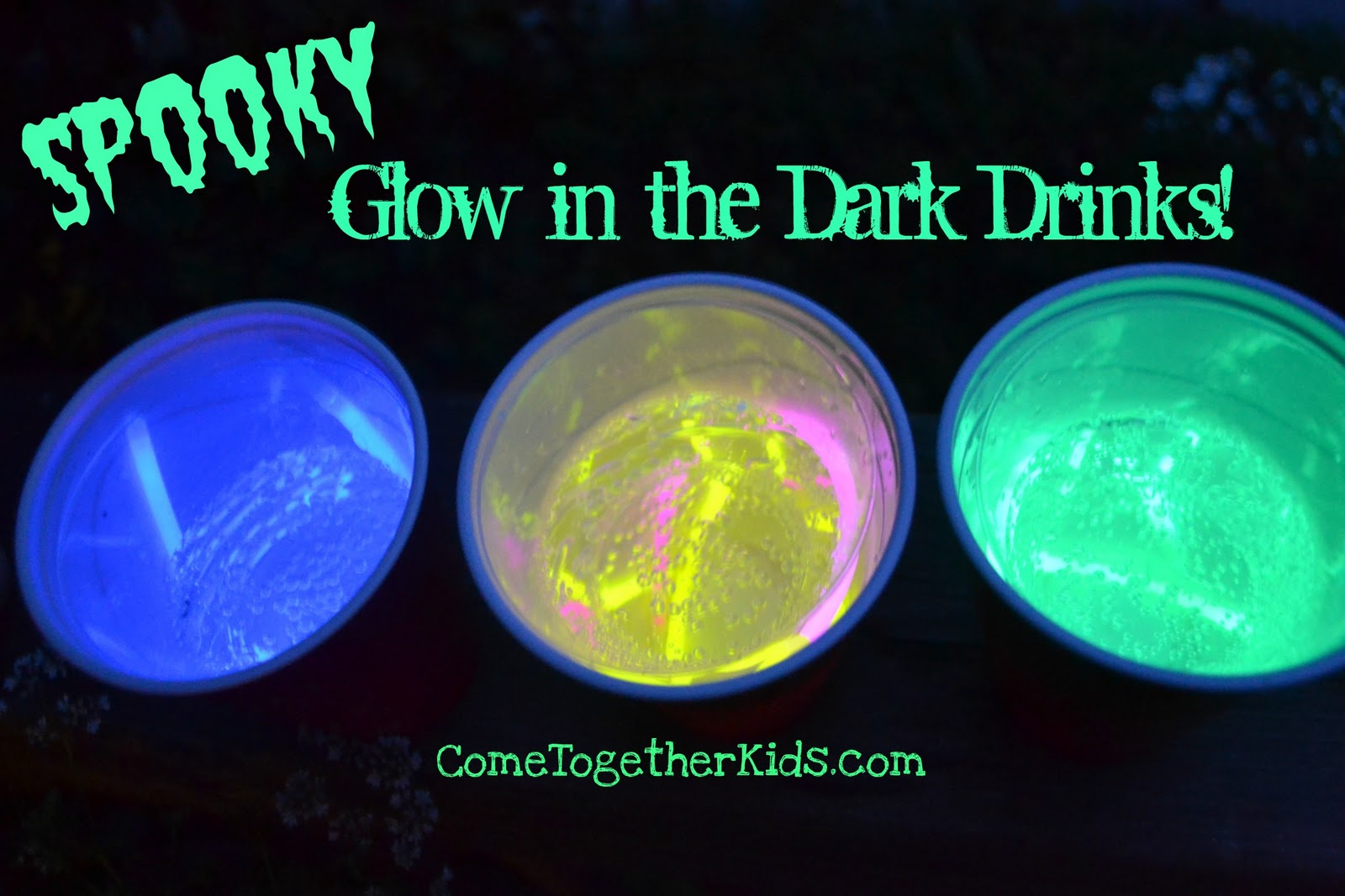 Come Together Kids: Spooky Glow-in-the-Dark Drinks