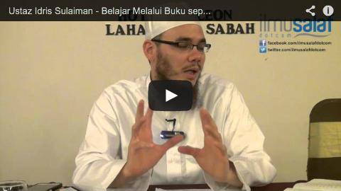 Ustaz Idris Sulaiman – Belajar Melalui Buku seperti Berguru dengan Syaitan?