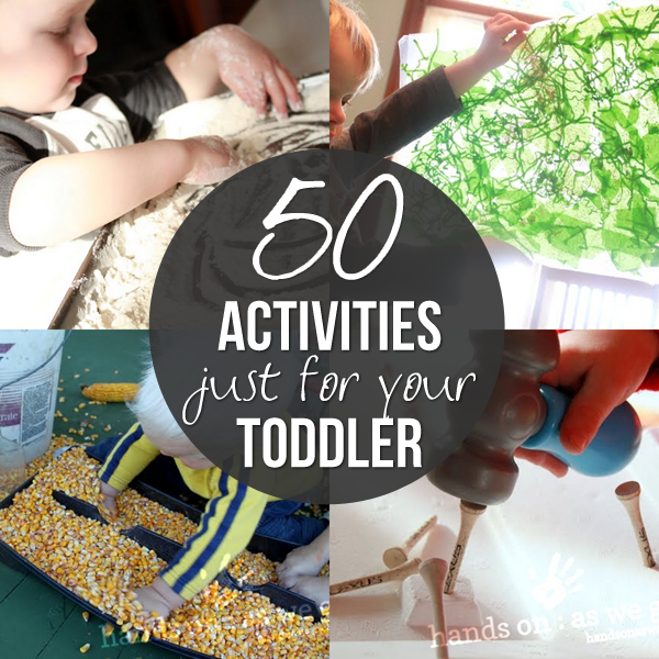 50 Activities that are Perfect for Toddlers