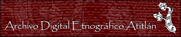 Archivo Digital Etnográfico Atitlán