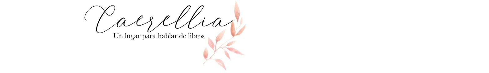 Caerellia : Blog Literario