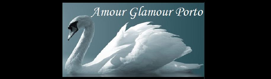 Amour Glamour Porto