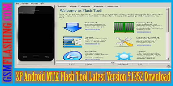 Latest Free MTK Flasher Sp Flash Tool Ver 5.1352 Download