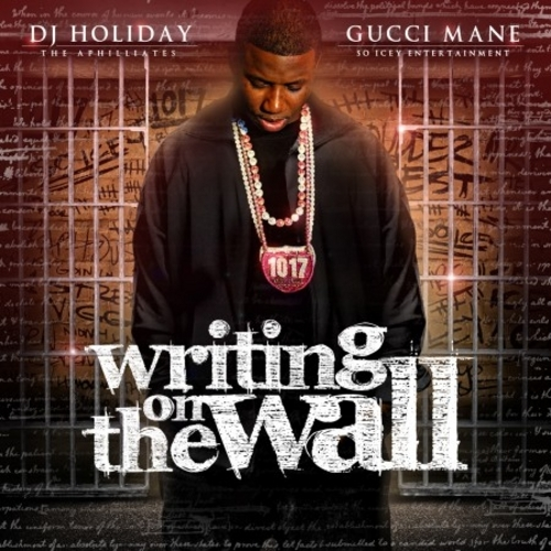 gucci mane writing on the wall Features song lyrics for gucci mane's writing on the wall album includes album cover, release year, and user reviews.