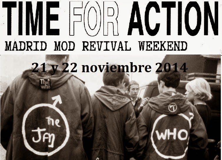 TIME FOR ACTION 2014 MADRID MOD REVIVAL WEEKEND
