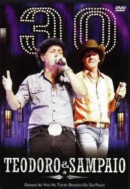 Teodoro e Sampaio - 30 Anos Ao Vivo - DVDRip