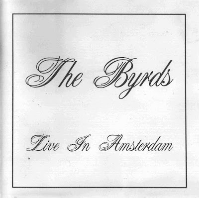 The Byrds - 1970-07-07 - Amsterdam, NL (FLAC)
