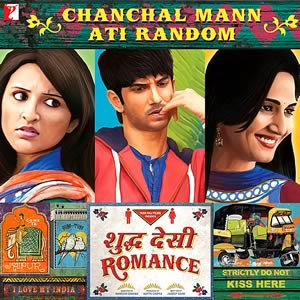 Chanchal Man from Shuddh Desi Romance