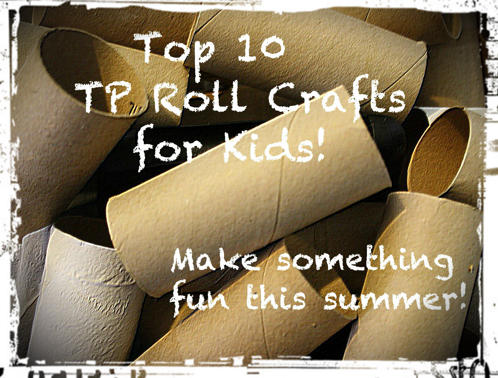 Top 10 Toilet Paper Roll Crafts for Kids! | Reduce, Reuse, UPcycle!