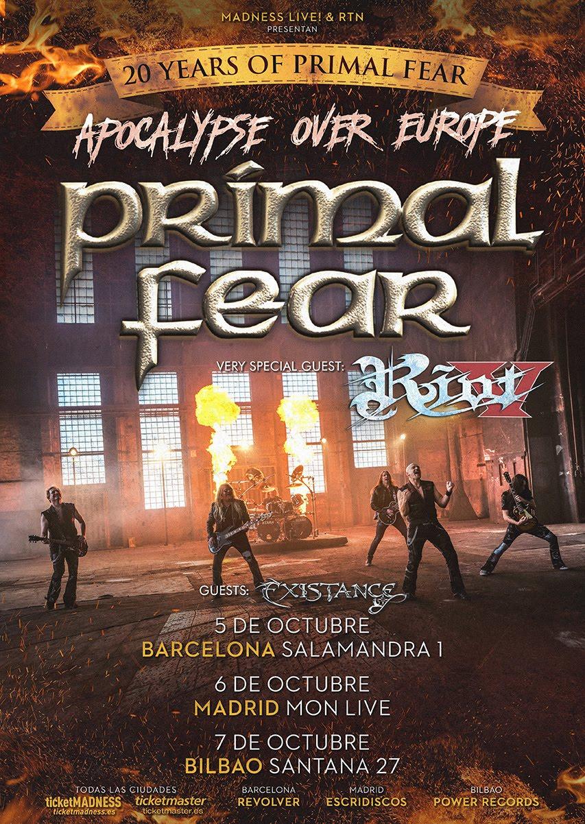 PRIMAL FEAR + RIOT V + EXISTANCE