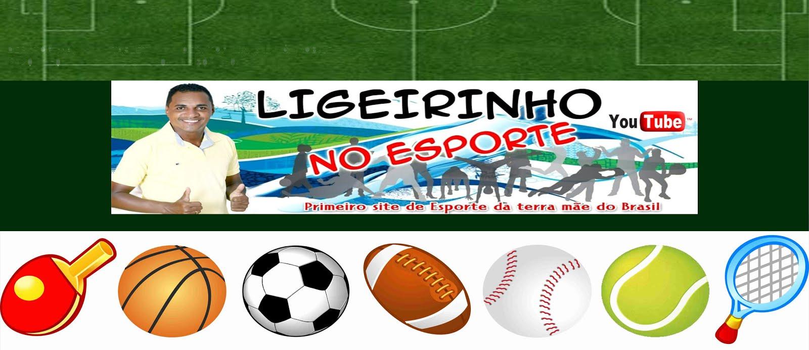 LIGEIRINHO NO ESPORTE