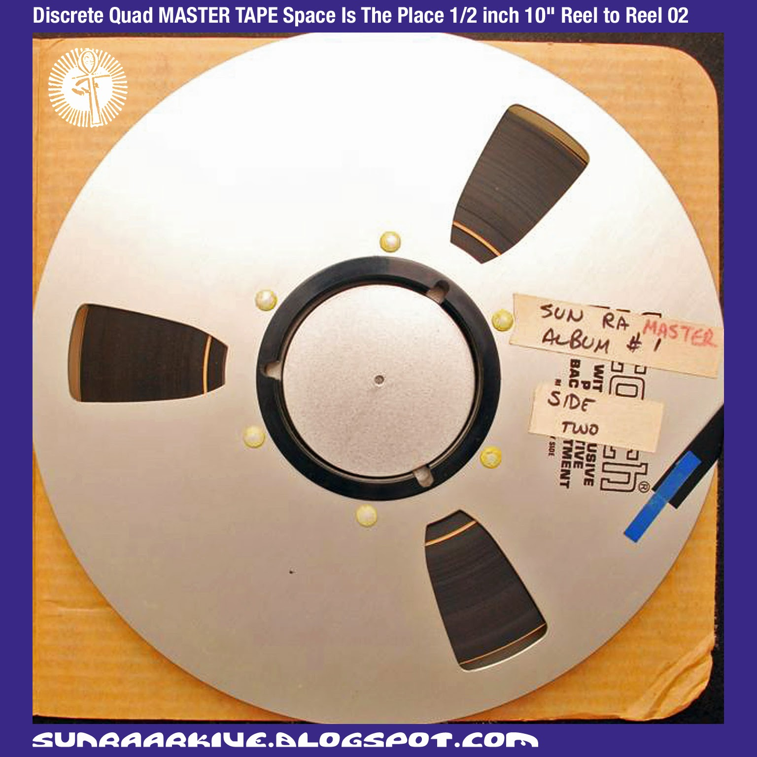 "Sun Ra Arkive: Sun Ra Reel To Reel Master Tapes from Ebay -  Discrete Quad MASTER TAPE Space Is The Place 1/2 inch 10"" Reel to Reel 02"