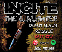 INCITE - The Slaughter Re-Release!