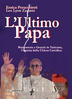 L'ultimo Papa - E. Perucchietti , Leo Zagami