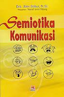 toko buku rahma: buku SEMIOTIKA KOMUNIKASI, pengarang alex sobur, penerbit rosda