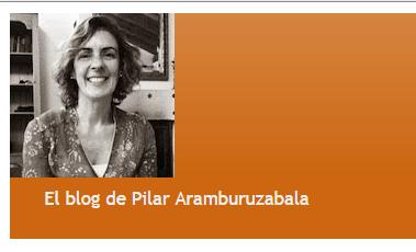 http://www.pilararamburuzabala.blogspot.com.es/