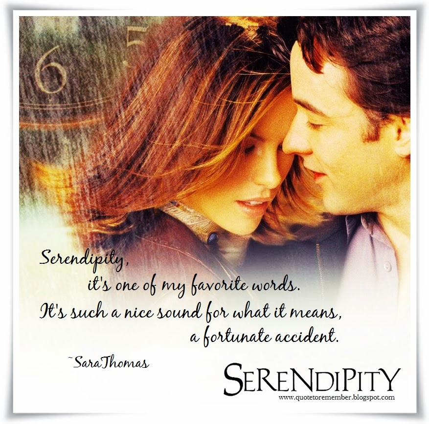 Quote to Remember: SERENDIPITY [2001]