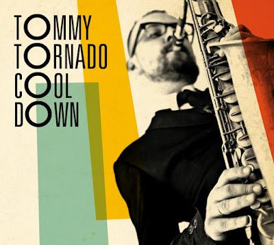 TOMMY TORNADO - Cool Down (2012)