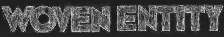 Woven Entity